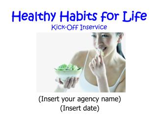 Healthy Habits for Life Kick-Off Inservice