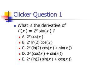 Clicker Question 1