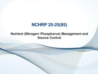 Nutrient (Nitrogen/ Phosphorus) Management and Source Control