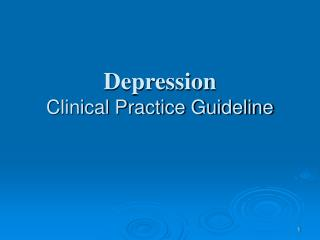 Depression Clinical Practice Guideline