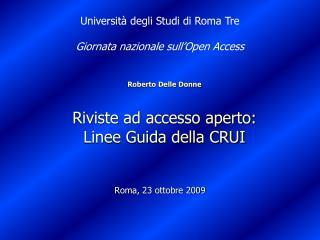 Roberto Delle Donne Riviste ad accesso aperto:  Linee Guida della CRUI
