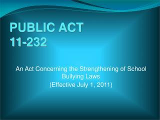 PUBLIC ACT 11-232