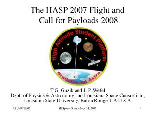 The HASP 2007 Flight and  Call for Payloads 2008
