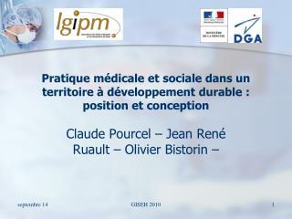 Pratique médicale et sociale dans un territoire à développement durable: position et conception