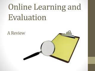 Online Learning and Evaluation