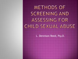 Methods of screening and assessing for  child sexual abuse