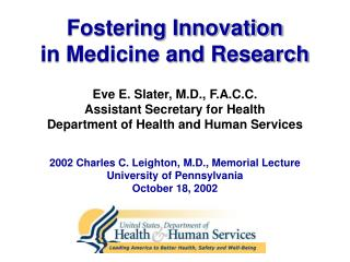 Fostering Innovation  in Medicine and Research