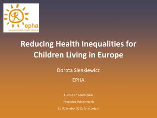 Reducing Health Inequalities for Children Living in Europe