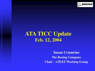 ATA TICC Update Feb. 12, 2004