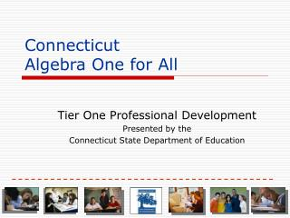 Connecticut  Algebra One for All
