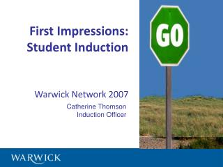 First Impressions: 	Student Induction