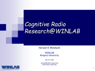 Cognitive Radio Research@WINLAB