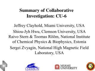 Summary of Collaborative Investigation: CU-6