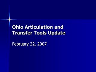 Ohio Articulation and Transfer Tools Update