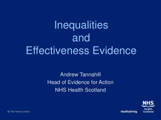 Inequalities and  Effectiveness Evidence