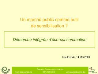 Démarche intégrée d'éco-consommation