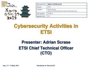 Cybersecurity Activities in ETSI