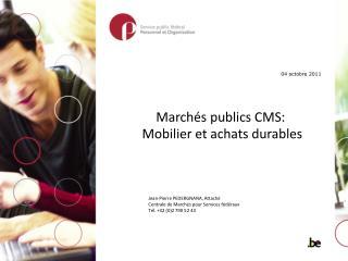 Marchés publics CMS: Mobilieret achats durables