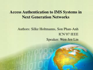 Access Authentication to IMS Systems in Next Generation Networks