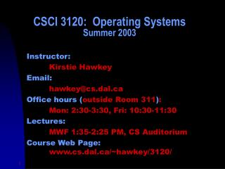 CSCI 3120:  Operating Systems Summer 2003