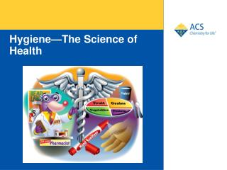 Hygiene—The Science of Health
