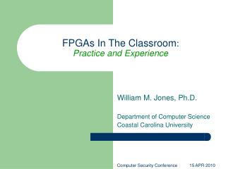 FPGAs In The Classroom : Practice and Experience