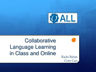 Collaborative  Language Learning  in Class and Online