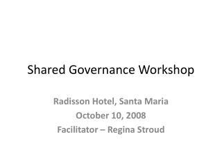Shared Governance Workshop