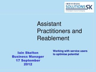 Assistant Practitioners and Reablement