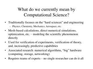 What do we currently mean by Computational Science?