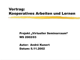 Vortrag: Kooperatives Arbeiten und Lernen