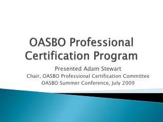 OASBO Professional Certification Program