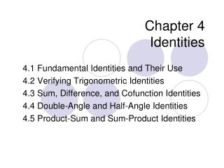 Chapter 4 Identities
