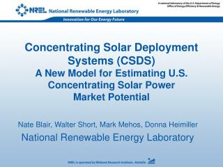 Nate Blair, Walter Short, Mark Mehos, Donna Heimiller National Renewable Energy Laboratory