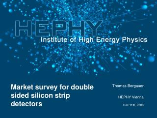 Market survey for double sided silicon strip detectors