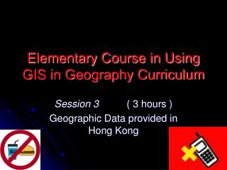 Elementary Course in Using GIS in Geography Curriculum
