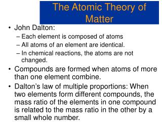 The Atomic Theory of Matter