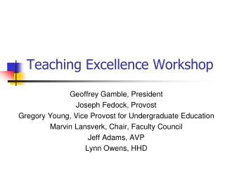 Teaching Excellence Workshop