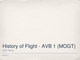 History of Flight - AVB 1 (MOGT)