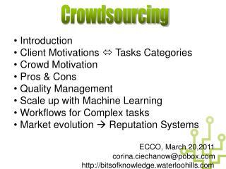 Introduction  Client Motivations   Tasks Categories  Crowd Motivation   Pros & Cons