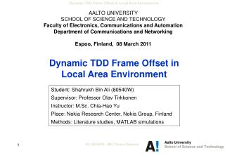Dynamic TDD Frame Offset in  Local Area Environment