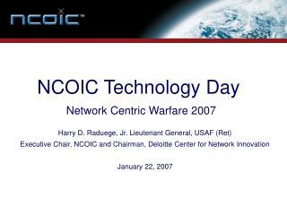 NCOIC Technology Day  Network Centric Warfare 2007