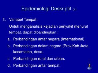 Epidemiologi Deskriptif  (2)