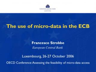 The use of micro-data in the ECB