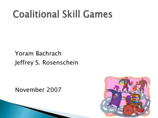 Coalitional Skill Games