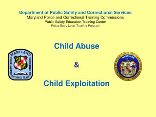 Child Abuse  & Child Exploitation