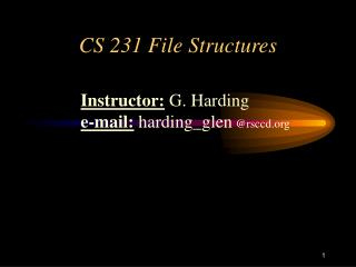 CS 231 File Structures
