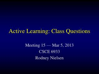 Active Learning: Class Questions