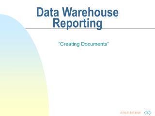 Data Warehouse  Reporting