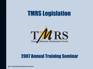 TMRS Legislation